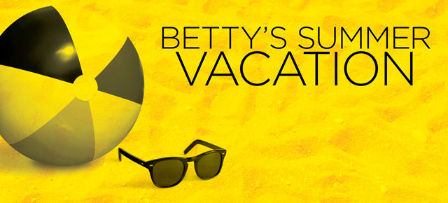 Betty's Summer Vacation Auditions